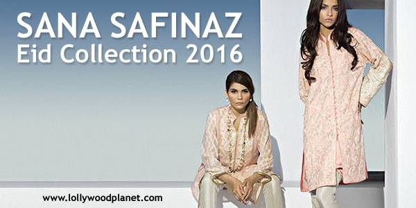 Sana Safinaz Eid Collection 2016 for Women